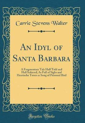 An Idyl of Santa Bar...