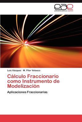 Cálculo Fraccionario como Instrumento de Modelización
