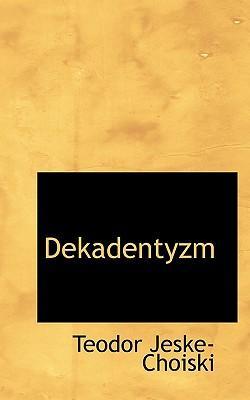 Dekadentyzm