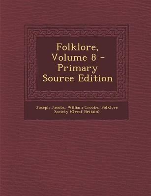 Folklore, Volume 8