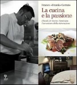 La cucina e la passione