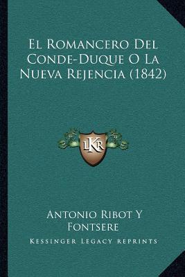 El Romancero del Conde-Duque O La Nueva Rejencia (1842)
