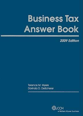 Business Tax Answer Book 2009