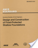 Design and Construction of Frost-Protected Shallow Foundations (ASCE/SEI 32-01)