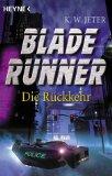 Blade Runner. Die Rückkehr.