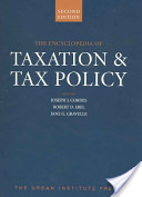 The Encyclopedia of Taxation And Tax Policy