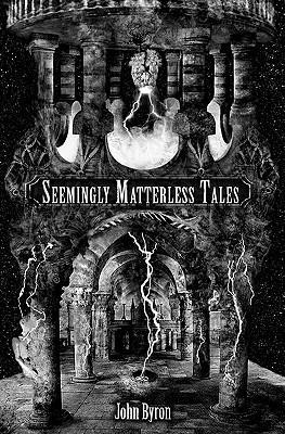 Seemingly Matterless...
