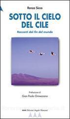 Sotto il cielo del Cile