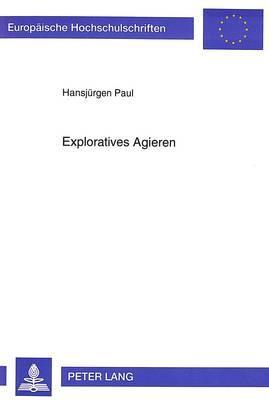 Exploratives Agieren