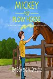 Mickey and the Plow Horse