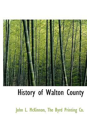 History of Walton County