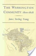 The Washington Community, 1800-1828