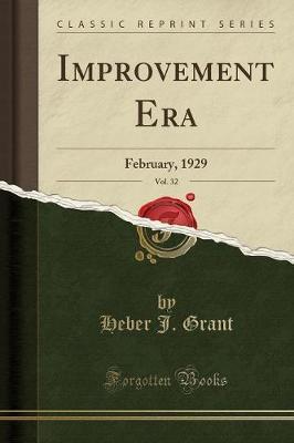 Improvement Era, Vol. 32