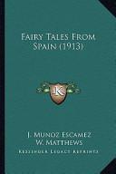 Fairy Tales from Spain (1913) Fairy Tales from Spain (1913)