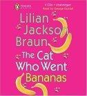 Cat Who Went Bananas Unabr. CD