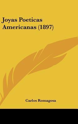 Joyas Poeticas Americanas (1897)