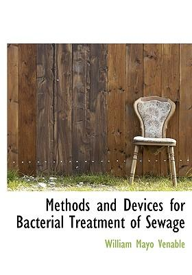 Methods and Devices for Bacterial Treatment of Sewage