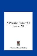 A Popular History of Ireland V2 a Popular History of Ireland V2