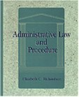 Administrative Law and Procedure