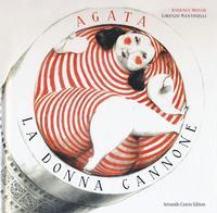Agata, la donna cannone