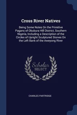 Cross River Natives