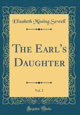 The Earl's Daughter,...