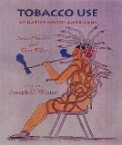 Tobacco Use by Native North Americans