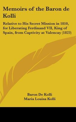 Memoirs of the Baron De Kolli