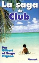 La saga du Club