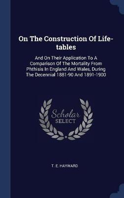 On the Construction of Life-Tables