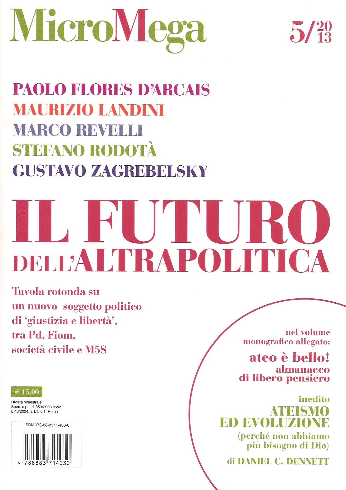 MicroMega 5/2013 - Il Futuro dell'Altrapolitica