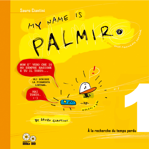 My name is Palmiro vol. 1