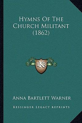 Hymns of the Church Militant (1862)