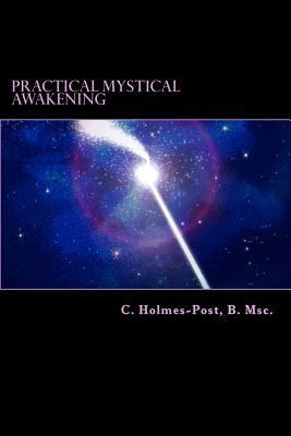 Practical Mystical Awakening