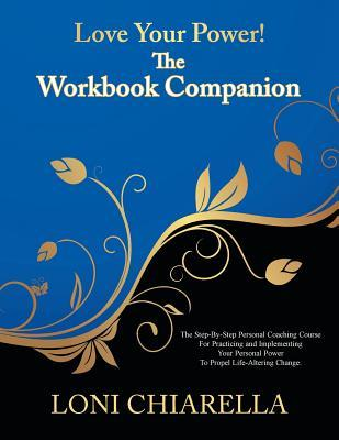 Love Your Power! -The Workbook Companion
