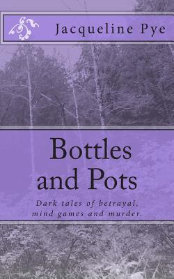Bottles and Pots