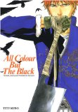 All colour but the black