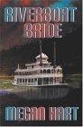 Riverboat Bride