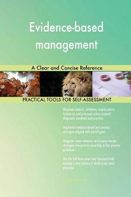 Evidence-Based Management a Clear and Concise Reference