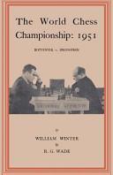 The World Chess Championship 1951 Botvinnik V. Bronstein