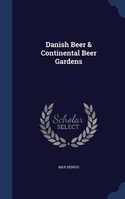 Danish Beer & Continental Beer Gardens