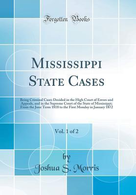 Mississippi State Cases, Vol. 1 of 2