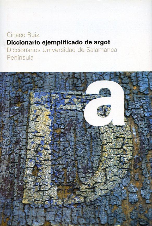 Diccionario Ejemplificato De Argot