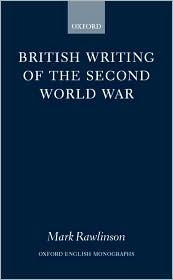 British Writing of the Second World War