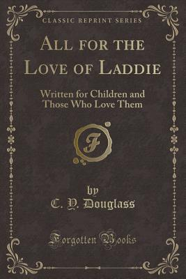 All for the Love of Laddie