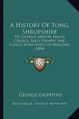 A History of Tong, Shropshire