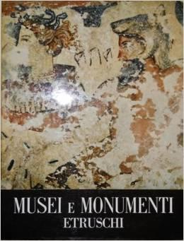 Musei e monumenti etruschi