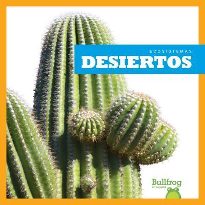 Desiertos / Deserts
