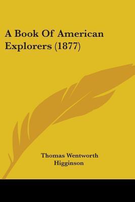 A Book Of American Explorers