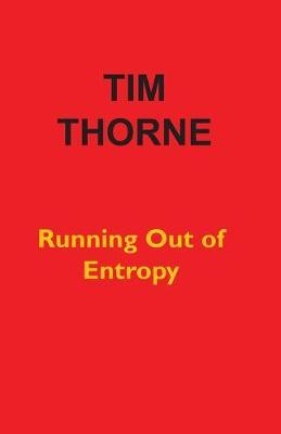 Running Out of Entropy